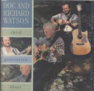 3RD GENERATION BLUES BY WATSON,DOC & WATSON (CD)